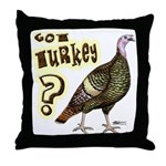 Got Turkey? Throw Pillow