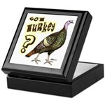 Got Turkey? Keepsake Box