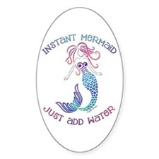 "Instant Mermaid ""Just Add Water"" Decal"