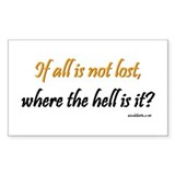 If all is not lost ... Rectangle Decal