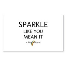 Sparkle Like You Mean It Decal