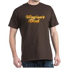 Waylon's Dad's T-Shirt