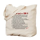 You're A CNA if... Tote Bag