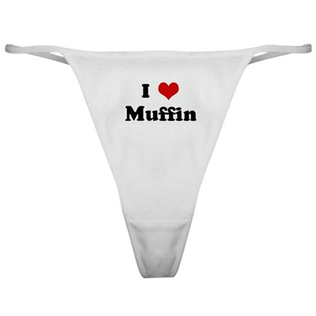 I Love Muffin Classic Thong