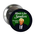 "Illinois Is For Bernie Sanders 2016 2.25"" But"