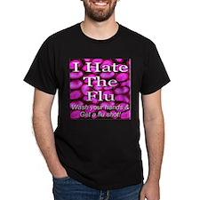 I Hate The Flu T-Shirt