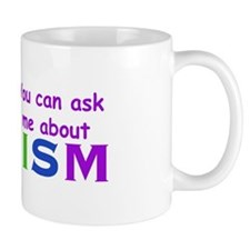 Ask Me About Autism! Mug