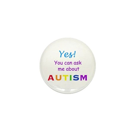 Ask Me About Autism! Mini Button