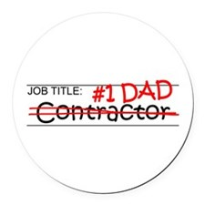 Job Dad Contractor Round Car Magnet