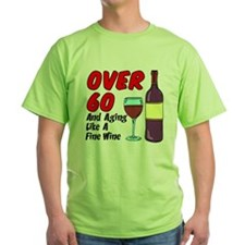 Over 60 Fine Wine T-Shirt