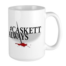 #CASKETTALWAYS Mug