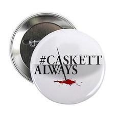 #CASKETTALWAYS 2.25