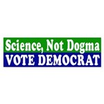 Science, Not Dogma: Vote Democrat!