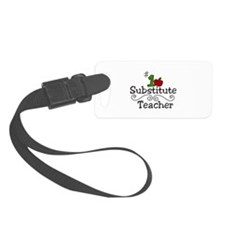 Substitute Teacher Luggage Tag