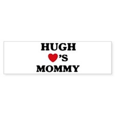 Hugh loves mommy Bumper Bumper Sticker