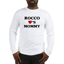 Rocco loves mommy Long Sleeve T-Shirt