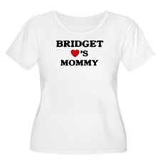 Bridget loves mommy T-Shirt