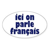 Ici on Parle Francais Oval Decal