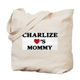 Charlize loves mommy Tote Bag