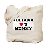 Juliana loves mommy Tote Bag