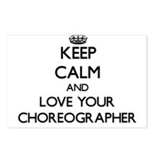 Keep Calm and Love your Choreographer Postcards (P