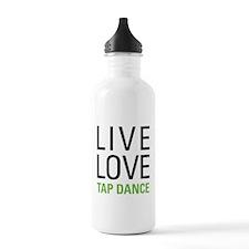 Live Love Tap Dance Water Bottle