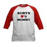 Robyn loves mommy Tee
