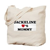 Jackeline loves mommy Tote Bag
