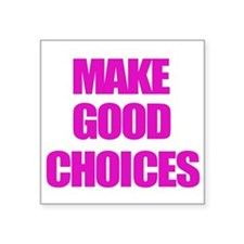 Make Good Choices Pitch Perfect Sticker
