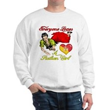 Everyone Loves a Sicilian Girl Sweatshirt