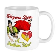 Everyone Loves a Sicilian Girl Mug