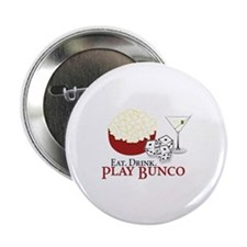 "EAT.DRINK.PLAY BUNCO 2.25"" Button (10 pack)"