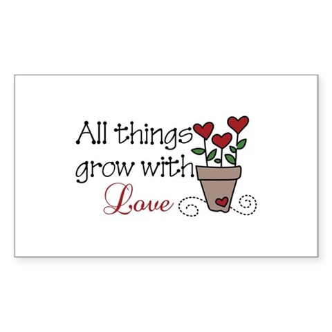 Grow With Love Decal