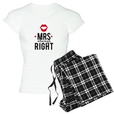 Mrs always right red lips Pajamas