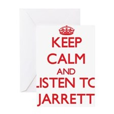 Keep Calm and Listen to Jarrett Greeting Cards