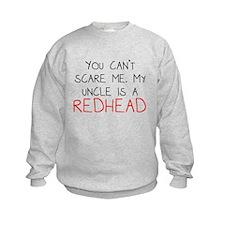 My Uncle Is A Redhead Sweatshirt