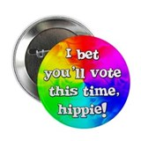 """Vote Hippie"" Button"