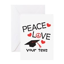 Personalize Peace Love Grad Greeting Cards
