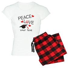 Personalize Peace Love Grad Pajamas