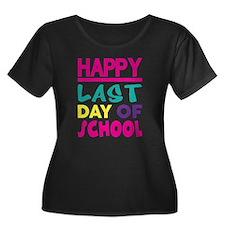 HAPPY LAST DAY OF SCHOOL Plus Size T-Shirt