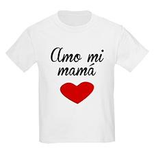 Amo Mi Mamá T-Shirt