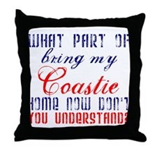 Bring my Coastie home now Throw Pillow