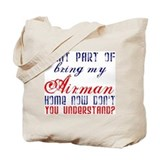 Bring my Airman home now Tote Bag