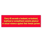 EVERY 40 SECONDS Bumper Bumper Sticker