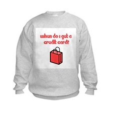 When Do I Get a Credit Card Sweatshirt
