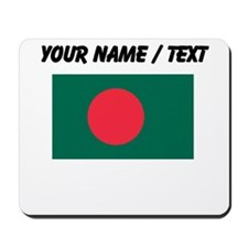 Custom Bangladesh Flag Mousepad