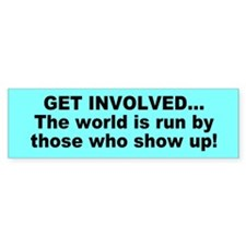 GET INVOLVED Bumper Bumper Sticker