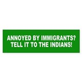 IMMIGRANTS Bumper Bumper Sticker