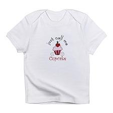 Just Call Me Cupcake Infant T-Shirt