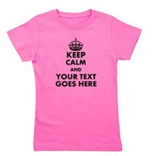 keep calm gifts Girl's Tee